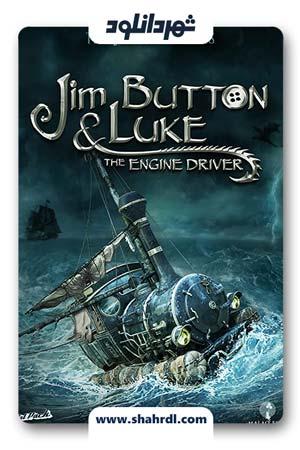 دانلود فیلم Jim Button And Luke The Engine Driver 2018 دوبله فارسی