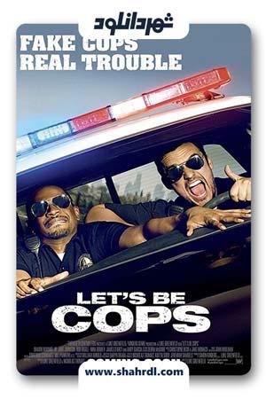 دانلود فیلم Let's Be Cops 2014 با دوبله فارسی