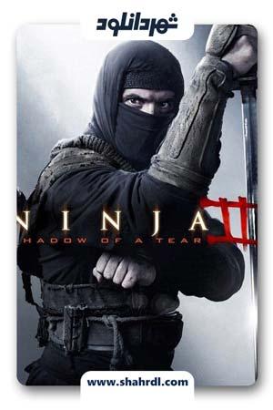 دانلود فیلم Ninja: Shadow of a Tear 2013