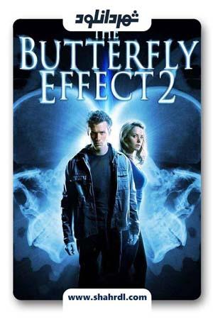 دانلود فیلم The Butterfly Effect 2004