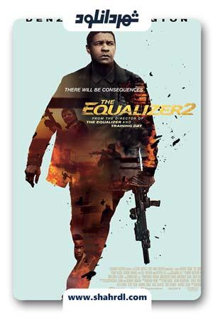 دانلود فیلم The Equalizer 2 2018 دوبله فارسی