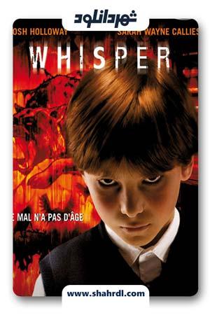 دانلود فیلم Whisper 2007