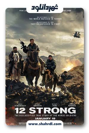 فیلم 12 Strong 2018