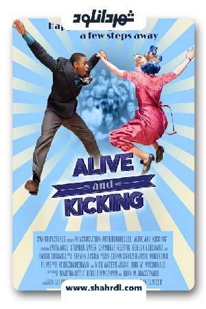 دانلود فیلم Alive and Kicking 2016 با زیرنویس فارسی