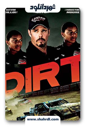 دانلود فیلم Dirt 2018