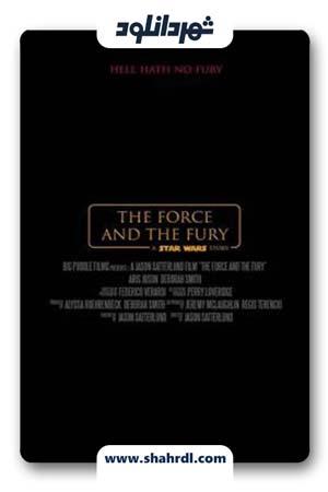 دانلود فیلم Star Wars The Force and the Fury 2017
