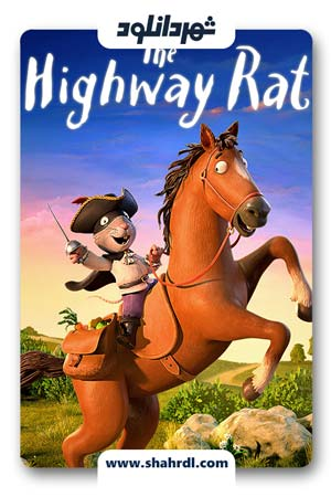 دانلود انیمیشن The Highway Rat 2017