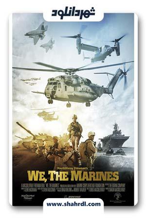 دانلود فیلم We The Marines 2017