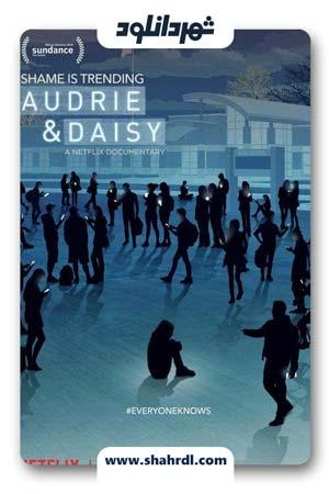 دانلود فیلم Audrie & Daisy 2016 با زیرنویس فارسی