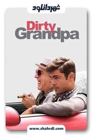 دانلود فیلم Dirty Grandpa 2016 با زیرنویس فارسی