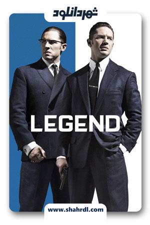 دانلود فیلم Legend 2015 با دوبله فارسی   دانلود فیلم Legend
