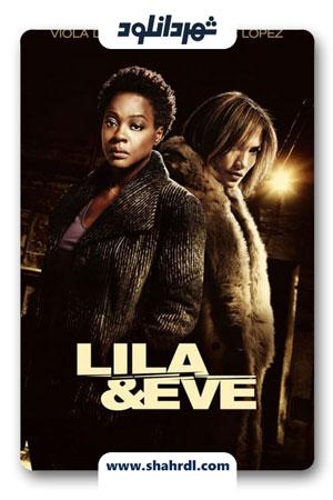 دانلود فیلم Lila & Eve 2015