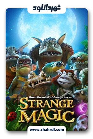دانلود انیمیشن Strange Magic 2015 دوبله فارسی
