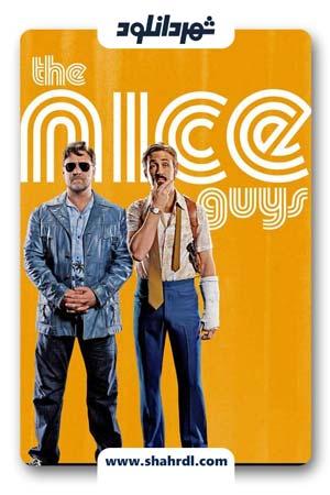 دانلود فیلم The Nice Guys 2016 با دوبله فارسی