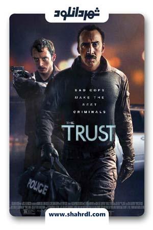دانلود فیلم The Trust 2016 | اعتماد با دوبله فارسی