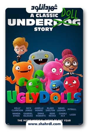 دانلود انیمیشن Uglydolls 2019 با زیرنویس فارسی | دانلود انیمیشن عروسک های زشت