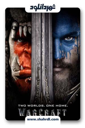 دانلود فیلم Warcraft 2016 با دوبله فارسی