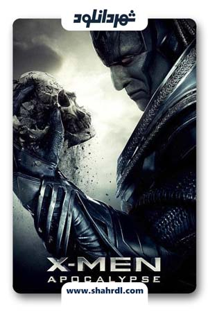 دانلود فیلم X-Men Apocalypse 2016 | فیلم مردان ایکس: آخرالزمان