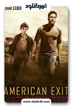 دانلود فیلم American Exit 2019   دانلود فیلم خروج آمریکایی