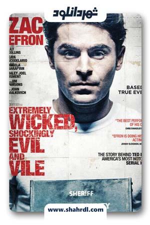 دانلود فیلم Extremely Wicked 2019 | دانلود فیلم فوق العاده شرور