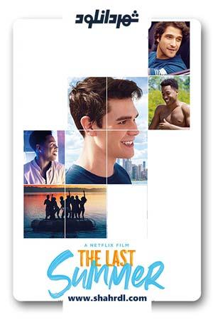 دانلود فیلم The Last Summer 2019 | دانلود فیلم آخرین تابستان