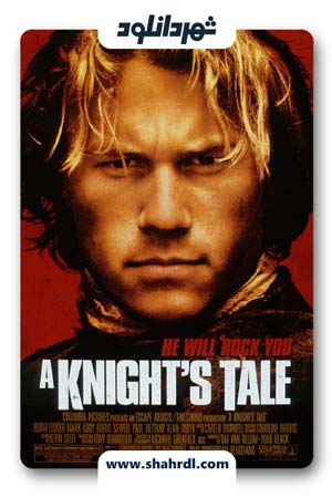 دانلود فیلم A Knights Tale 2001