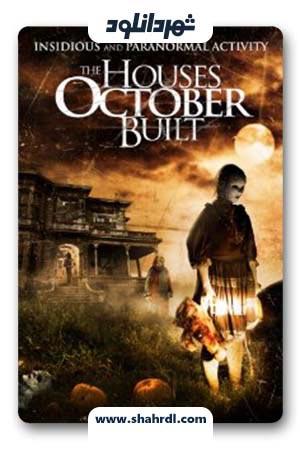 دانلود فیلم The Houses October Built 2014