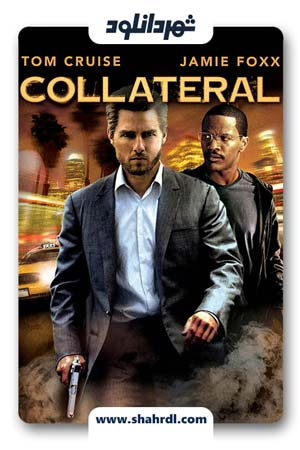 دانلود فیلم Collateral 2004