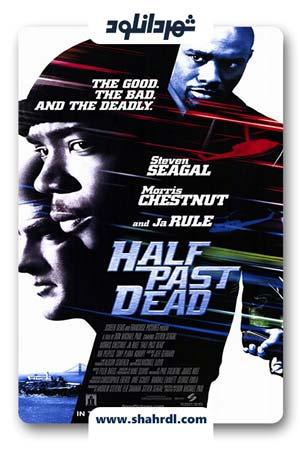 دانلود فیلم Half Past Dead 2002