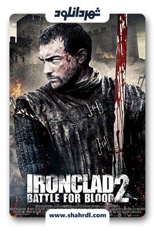 دانلود فیلم Ironclad 2: Battle for Blood 2014