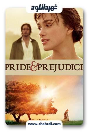 دانلود فیلم Pride & Prejudice 2005 – دانلود فیلم غرور و تعصب