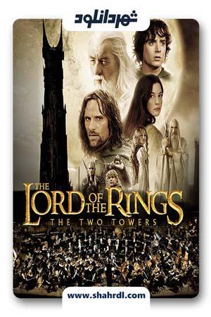 دانلود فیلم The Lord of the Rings: The Two Towers 2002