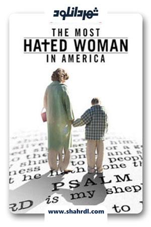 دانلود فیلم The Most Hated Woman in America 2017