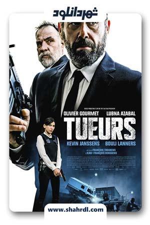 دانلود فیلم Tueurs 2017   فیلم قاتلان