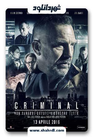 دانلود فیلم Criminal 2016 با دوبله فارسی