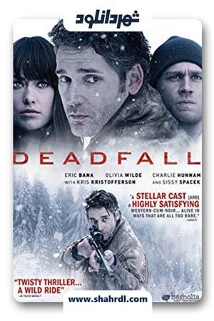 دانلود فیلم Deadfall 2012