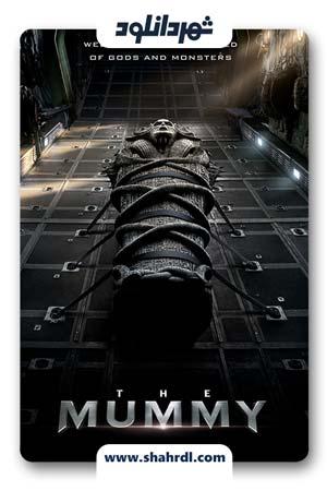 دانلود فیلم The Mummy 2017, دانلود فیلم The Mummy 2017 دوبله فارسی | دانلود فیلم مومیایی