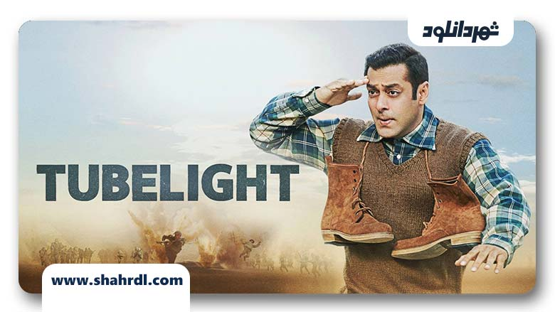 دانلود فیلم Tubelight 2017, دانلود فیلم Tubelight 2017 با زیرنویس فارسی