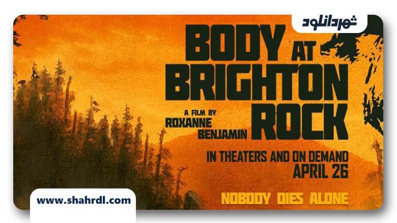 دانلود فیلم Body at Brighton Rock 2019