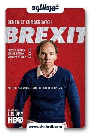 دانلود فیلم Brexit 2019 با زیرنویس فارسی | دانلود فیلم برکزیت