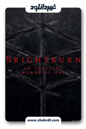 دانلود فیلم Brightburn 2019 با زیرنویس فارسی | دانلود فیلم برایت برن