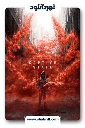 دانلود فیلم Captive State 2019 با زیرنویس فارسی | دانلود فیلم ایالت اسیر