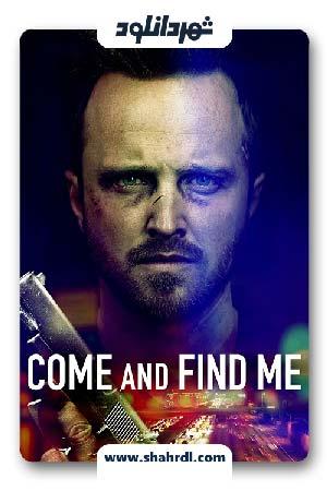 دانلود فیلم Come and Find Me 2016   بیا و پیدا کن