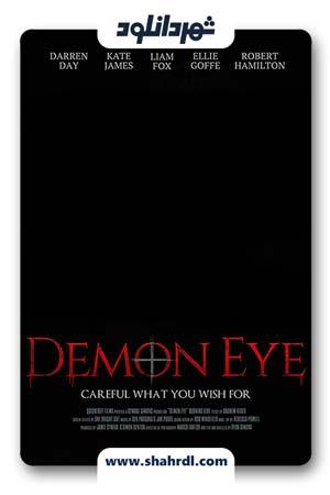 دانلود فیلم Demon Eye 2019 | دانلود فیلم چشم اهریمن
