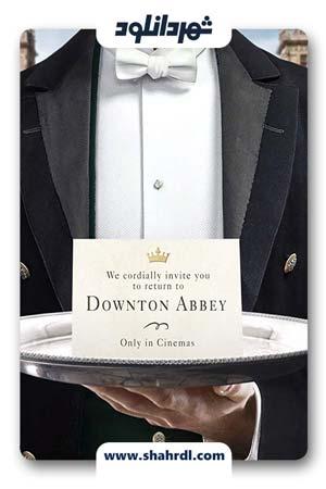 دانلود فیلم Downton Abbey 2019 | دانلود فیلم دانتون ابی