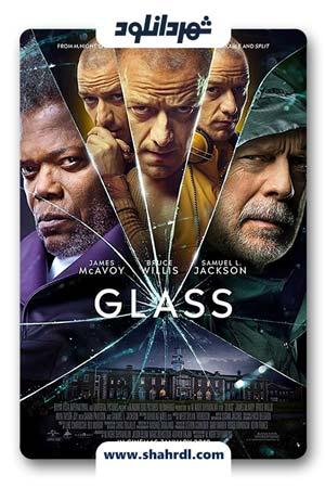 دانلود فیلم Glass 2019 دوبله فارسی | دانلود فیلم شیشه