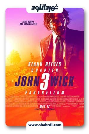 دانلود فیلم John Wick 3 2019 با زیرنویس فارسی | دانلود فیلم جان ویک 3