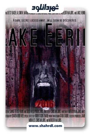 دانلود فیلم Lake Eerie 2016 با زیرنویس فارسی