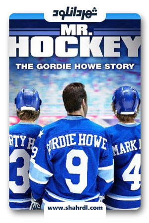 دانلود فیلم Mr Hockey: The Gordie Howe Story 2013