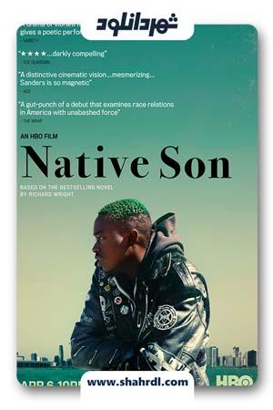 دانلود فیلم Native Son 2019 با زیرنویس فارسی | دانلود فیلم پسر بومی